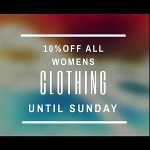 Tops - All women's clothes 10% off until Sunday!